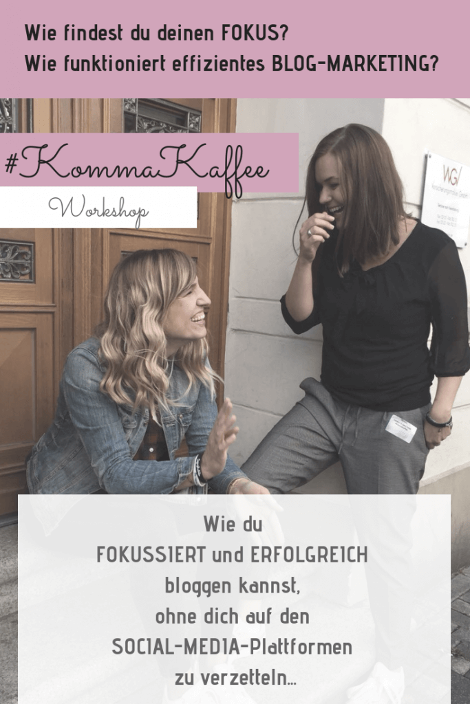 Unsere Session bei der Blogger-Konferenz WUBTTIKA zum Thema FOKUS #blogmarketing #socialmedia #findedeinenfokus #digitalesmarketing